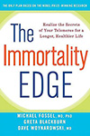 The immortality edge – Michael Fossel, Blackburn, woynarowski